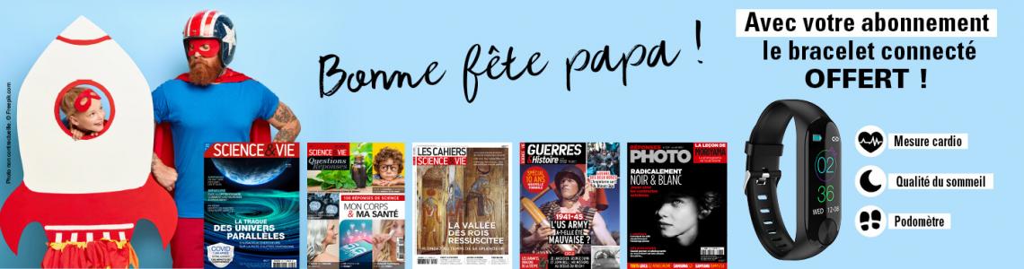 Fête des pères : faites un heureux avec nos magazines Science