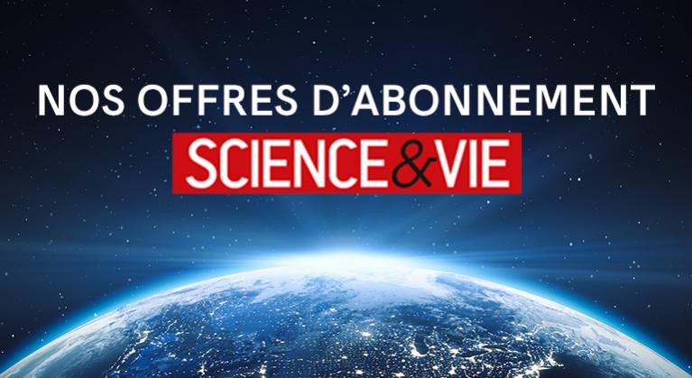 Offre Spéciale Science & Vie