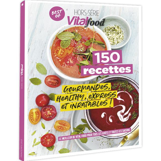 150 recettes, VITAL FOOD Hors-série