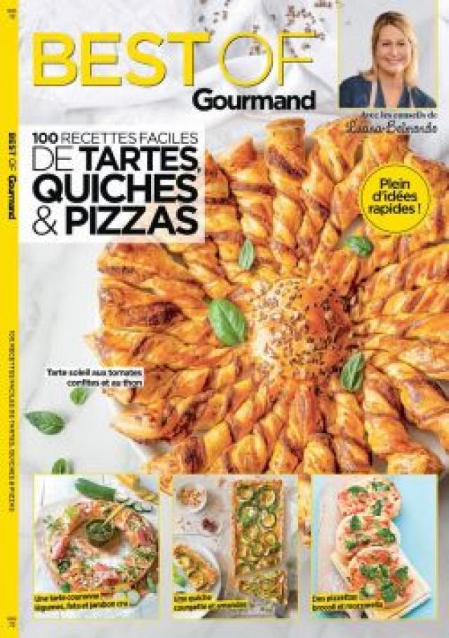 Best of gourmand : 100 recettes faciles de tartes, quiches et pizzas