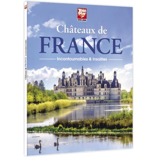 Châteaux de France incontournables et insolites