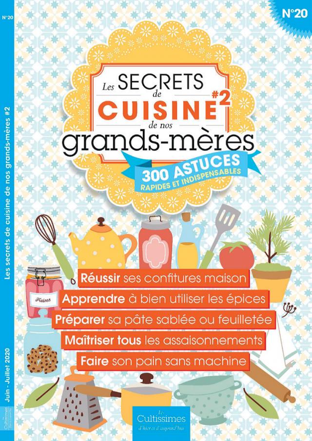 Les secrets de cuisine de nos grands-mères