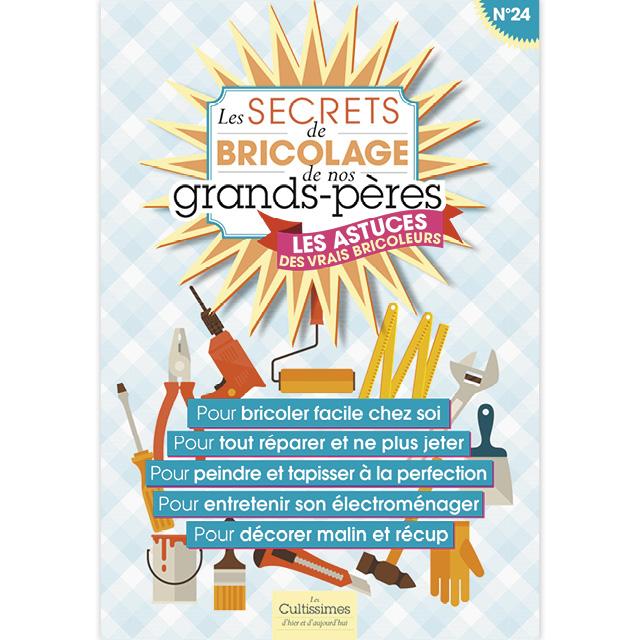 Cultissime :  Secrets de bricolage de nos grands-pères