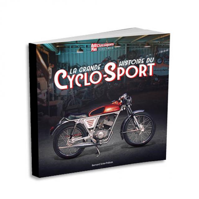 Cyclo-Sport, la grande histoire, Auto Plus Classiques Hors-série